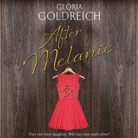 After Melanie - Gloria Goldreich