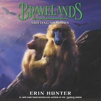 Bravelands #4: Shifting Shadows - Erin Hunter