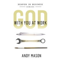 God With You at Work - Andy Mason