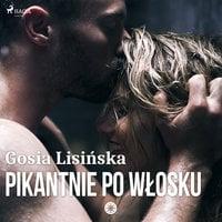 Pikantnie po włosku - Małgorzata Lisińska