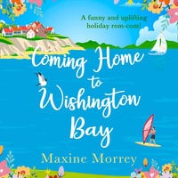 Coming Home to Wishington Bay - Maxine Morrey