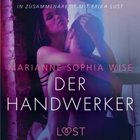 Der Handwerker - Marianne Sophia Wise