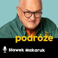 Podcast - #16 Inna strona podróży: Łukasz Supergan - Sławomir Makaruk