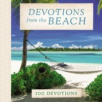 Devotions from the Beach - Thomas Thomas Nelson