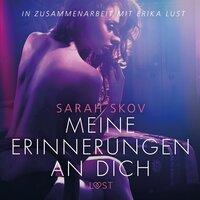 Meine Erinnerungen an dich - Sarah Skov