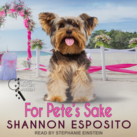 For Pete's Sake - Shannon Esposito