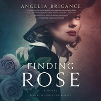 Finding Rose: A Novel - Angelia Brigance
