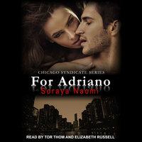 For Adriano - Soraya Naomi