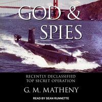 God & Spies - G.M. Matheny
