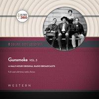 Gunsmoke, Vol. 3 - Black Eye Entertainment