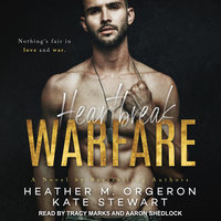 Heartbreak Warfare - Heather M. Orgeron, Kate Stewart