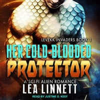 Her Cold-Blooded Protector - Lea Linnett