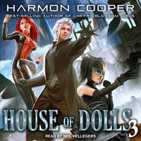 House of Dolls 3 - Harmon Cooper