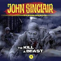 John Sinclair Demon Hunter, 9: To Kill a Beast - Gabriel Conroy