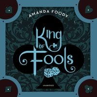 King of Fools - Amanda Foody