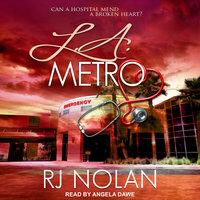 L.A. Metro - RJ Nolan