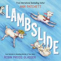 Lambslide - Ann Patchett