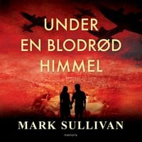 Under en blodrød himmel - Mark Sullivan