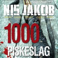 1000 Piskeslag - Nis Jakob
