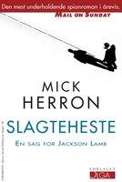 Slagteheste - Mick Herron