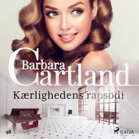 Kærlighedens rapsodi - Barbara Cartland