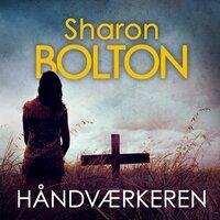 Håndværkeren - Sharon Bolton