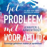 Het probleem met voor altijd - Jennifer L. Armentrout