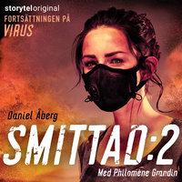 Smittad - S2 E7 - Daniel Åberg