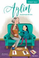 Aylin: Anneanneyle Bir Gün - Simay Salı