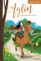 Aylin: Çiftlikte Maceralı Bir Gün - Simay Salı