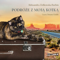 Podróże z moją kotką - Aleksandra Ziolkowska-Boehm