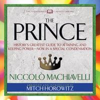 The Prince - Niccolò Machiavelli, Mitch Horowitz