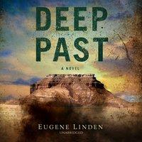 Deep Past - Eugene Linden