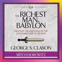 The Richest Man in Babylon - George S. Clason, Mitch Horowitz