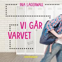 Vi går varvet - Ina Lagerwall