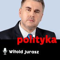 Podcast - #46 Polityka z ludzką twarzą: Piotr Wroński - Witold Jurasz