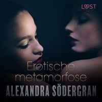 Erotische metamorfose - Alexandra Södergran