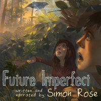 Future Imperfect - Simon Rose