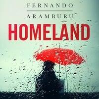 Homeland - Fernando Aramburu
