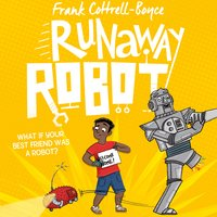Runaway Robot - Frank Cottrell Boyce