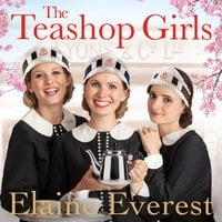 The Teashop Girls - Elaine Everest