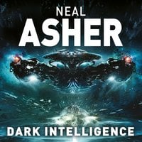 Dark Intelligence - Neal Asher