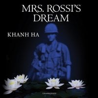 Mrs. Rossi's Dream - Khanh Ha