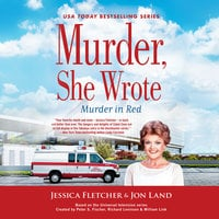 Murder, She Wrote: Murder in Red - Jessica Fletcher,Jon Land