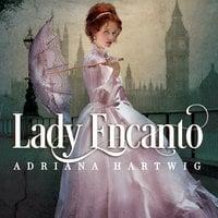 Lady Encanto - Adriana Hartwig