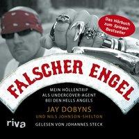Falscher Engel - Nils Johnson-Shelton, Jay Dobyns