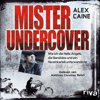 Mister Undercover - Alex Caine