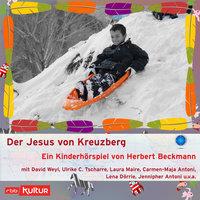 Der Jesus von Kreuzberg - Herbert Beckmann