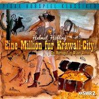 Eine Million für Krawall-City: Ein Mordsspaß im Wilden Westen