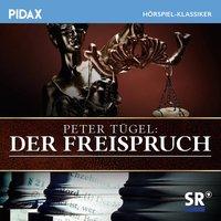 Der Freispruch - Peter Tügel